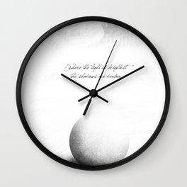 light is brighter Wall Clock