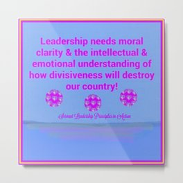 Moral Leadership Metal Print