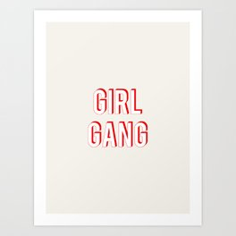 GIRL GANG Art Print