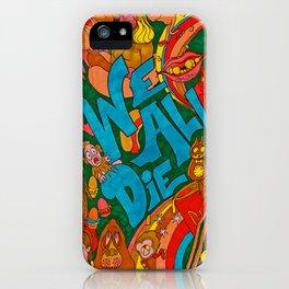 We All Die, Rainbow in the Sky iPhone Case