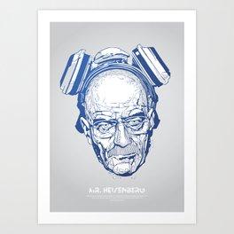 Mr. Heisenberg Art Print