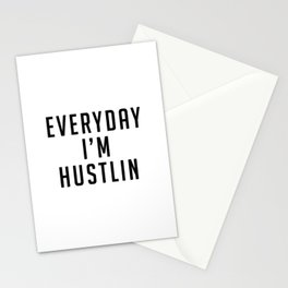 Everyday I'm Hustlin Stationery Cards