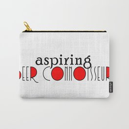 Aspiring Beer Connoisseur Carry-All Pouch