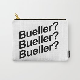 Bueller? Carry-All Pouch