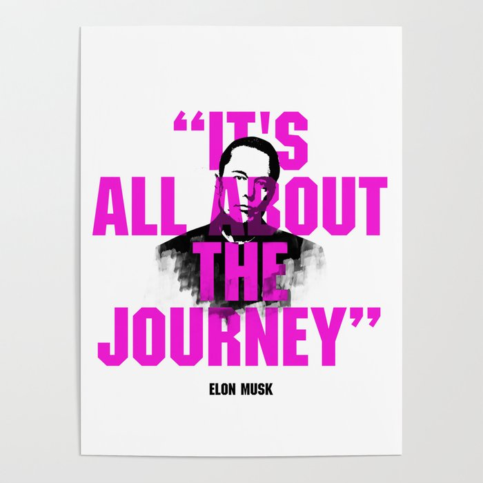 elon musk quote poster by fjjj society