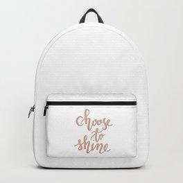 Choose to shine n.1 Backpack
