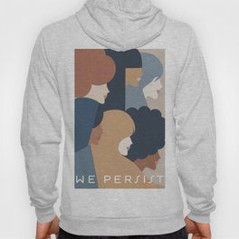 Girl Power portrait - we persist - Earthy #girlpower Hoody