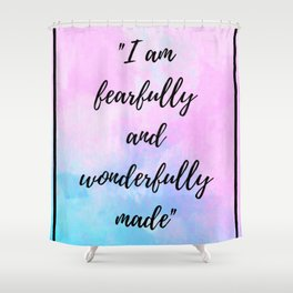 Fearfully and Wonderfully Shower Curtain