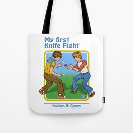 MY FIRST KNIFE FIGHT Tote Bag