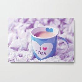 I Love Tea  Metal Print
