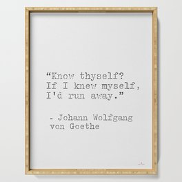 Johann Wolfgang von Goeth philosophy quote Serving Tray