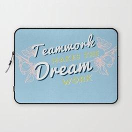 teamwork makes the dream work! Laptop Sleeve