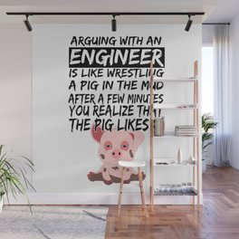 Civil Engineer Sarcastic Sarcasm Pig Piglets Wall Mural
