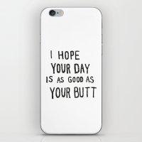 butt iPhone & iPod Skins featuring Butt by Evelyne van den Broek