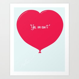 """""""Yes, we can´t"""" Art Print"""