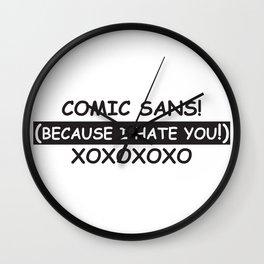 Comic Sans (BECAUSE...) Wall Clock