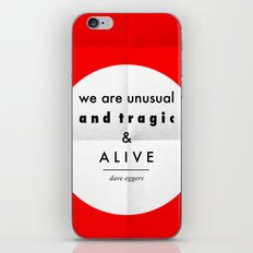 eggers - we are unusual & tragic & alive iPhone Skin
