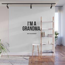I'm a grandma Wall Mural