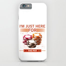 Poker Player Gift Texas Hold'em Gambling Pot Card Player Gift iPhone Case