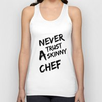 chef Tank Tops featuring Skinny chef by Andre Hauge
