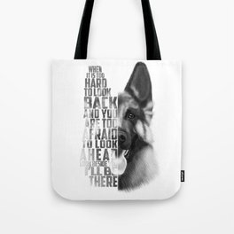 German Shepherd Quote Text Tote Bag