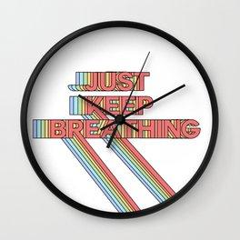just keep breathing Wall Clock