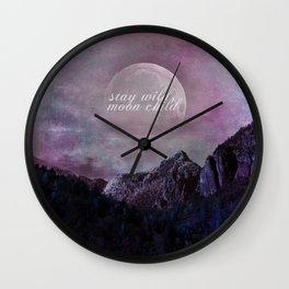 573 Stay Wild 2 Wall Clock