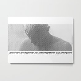 Replicant Lasts words Metal Print
