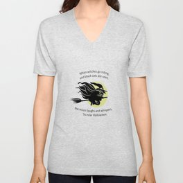 When Witches Are Riding Tis Near Halloween Unisex V-Neck