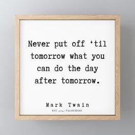38    | Mark Twain Quotes | 190730 Framed Mini Art Print