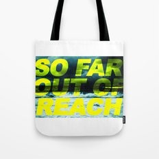 SO FAR OUT OF REACH (Psalm 143) Tote Bag