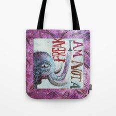 Not a freak Tote Bag
