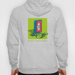 My life is a mess-up mixtape Hoody