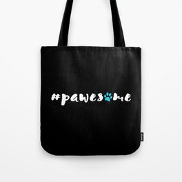 #pawesome Tote Bag