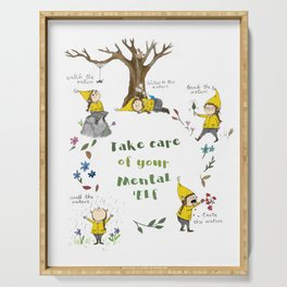 Take Care of your Mental 'Elf - nature illustration Serving Tray