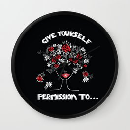 Give Yourself Permission to... Wall Clock