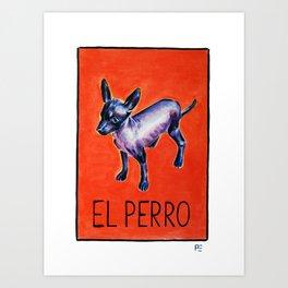 El Perro Art Print