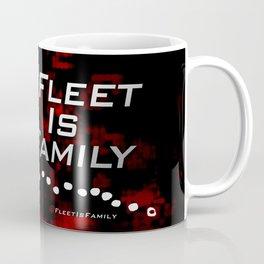 FLEET IS FAMILY Coffee Mug