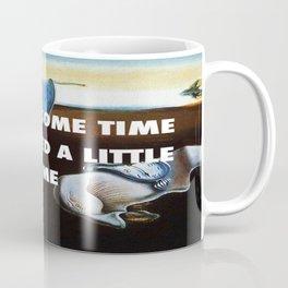 You're So Persistent Coffee Mug