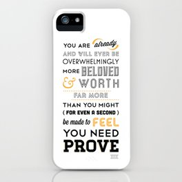 You Are Already iPhone Case
