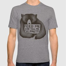 Feed Me And Tell Me I'm Pretty Bear Mens Fitted Tee LARGE Tri-Grey