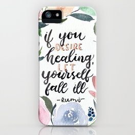 Healing Quote iPhone Case