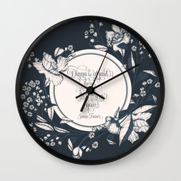 Dinna be afraid, there's the two of us now. Jamie Fraser Wall Clock