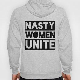 Nasty Women Unite Hoody