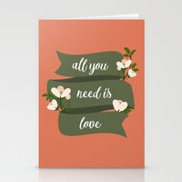 all you need is love Stationery Cards featuring All you need is love by Juliana RW