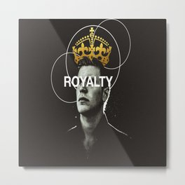 ROYALTY Metal Print