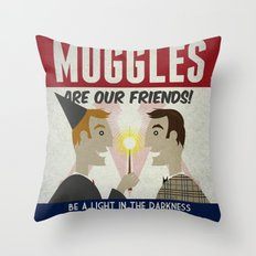 Muggles Are Our Friends (HP Propaganda Series) Throw Pillow