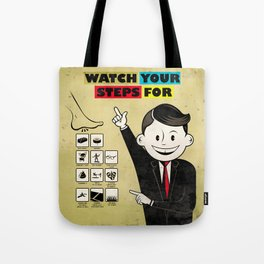 Watch your steps for Tote Bag
