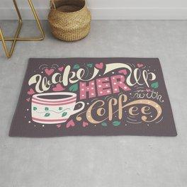 Wake Her Up With Coffee Rug