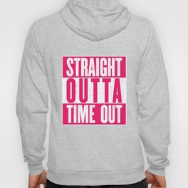 Straight Outta Time Out - Funny Naughty Kids Hoody